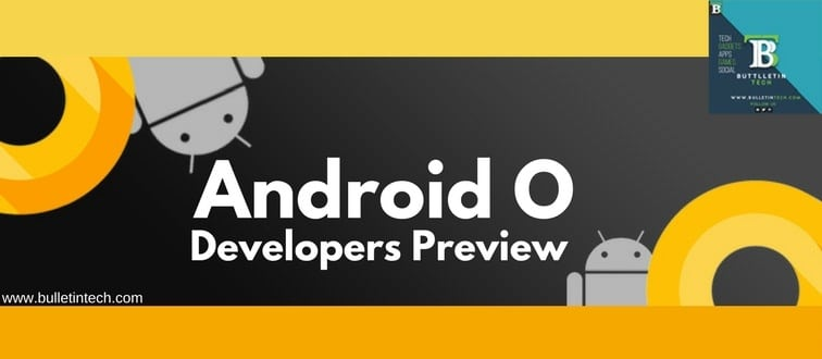 Android O Developer Preview 1