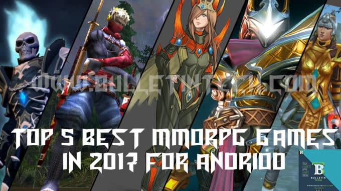 Top Five Best MMORPG Games for Android In 2017