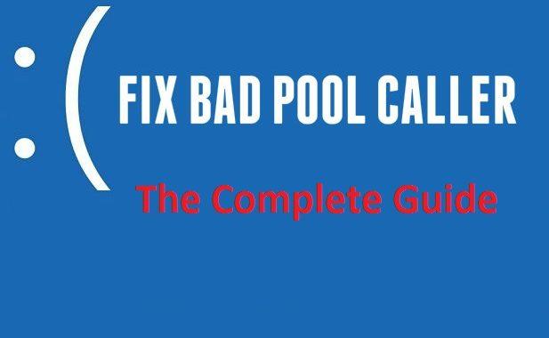 How to Fix Bad Pool Caller Error in Windows 10