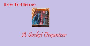 Socket organizers